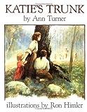 Turner, Ann Warren: Katie's Trunk