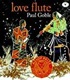 Goble, Paul: Love Flute