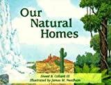 Collard, Sneed B.: Our Natural Homes: Exploring Terrestrial Biomes of North and South America