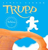 Cannon, Janell: Trupp (Turtleback School & Library Binding Edition)