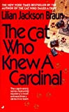 Braun, Lilian Jackson: The Cat Who Knew a Cardinal