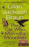 Lilian Jackson Braun: The Cat Who Moved A Mountain (Turtleback School & Library Binding Edition)