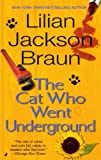 Braun, Lilian Jackson: The Cat Who Went Underground (Turtleback School & Library Binding Edition)
