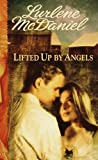 Emberley, Ed: Lifted Up by Angels