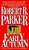Robert B. Parker: Early Autumn