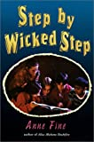 Fine, Anne: Step by Wicked Step