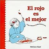 Stinson, Kathy: Rojo Es El Mejor (Red Is Best) (Jardin de los Ni~nos) (Spanish Edition)