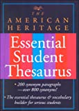 American Heritage Dictionaries: The American Heritage Student Thesaurus: Synonyms and Antonyms for More Effective Communication