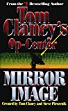 Clancy, Tom: Mirror Image (Tom Clancy's Op-Center)