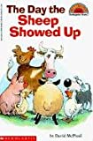 McPhail, David M.: Day the Sheep Showed Up (Hello Reader! (DO NOT USE, please choose level and binding))