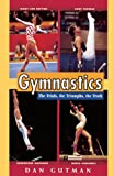 Gutman, Dan: Gymnastics (Turtleback School & Library Binding Edition)