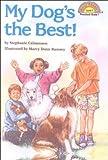 Calmenson, Stephanie: My Dog's the Best! (Hello Reader! Level 1)