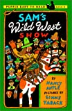 Antle, Nancy: Sam's Wild West Show: Level 3 (Puffin Easy-To-Read)