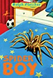 Fletcher, Ralph: Spider Boy (Yearling Books)