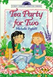 Poploff, Michelle: Tea Party for Two (Yearling First Choice Chapter Book)