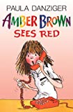 Danziger, Paula: Amber Brown Sees Red (Turtleback School & Library Binding Edition) (Amber Brown (Pb))