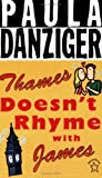 Danziger, Paula: Thames Doesn't Rhyme With James (Turtleback School & Library Binding Edition)