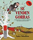 Slobodkina, Esphyr: Se Venden Gorras (Caps For Sale) (Turtleback School & Library Binding Edition) (Reading Rainbow Books (Pb)) (Spanish Edition)