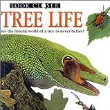 Greenaway, Theresa: Tree Life (Look Closer (Dorling Kindersley Paperback))