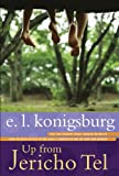 E. L. Konigsburg: Up from Jericho Tel