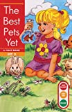 Erickson, Gina Clegg: The Best Pets Yet (Turtleback School & Library Binding Edition) (Get Ready-Get Set-Read! (Pb))