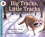 Selsam, Millicent Ellis: Big Tracks, Little Tracks (Turtleback School & Library Binding Edition) (Let's-Read-And-Find-Out Science: Stage 1)