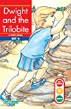 Erickson, Gina Clegg: Dwight and the Trilobite (Turtleback School & Library Binding Edition) (Get Ready-Get Set-Read! (Pb))