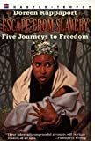 Rappaport, Doreen: Escape From Slavery (Turtleback School & Library Binding Edition)