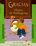 Cowley, Joy: Gracias, El Pavo de Thanksgiving (Gracias, the Thanksgiving Turkey) (Spanish Edition)