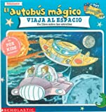 Cole, Joanna: El autobús mágico viaja al espacio: Un libro sobre las estrellas (Spanish Edition)