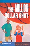 Gutman, Dan: Million Dollar Shot -Lib