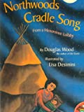 Wood, Douglas: Northwoods Cradle Song