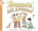 Pfeffer, Wendy: Sounds All Around (Turtleback School & Library Binding Edition) (Let's Read-And-Find-Out Science)