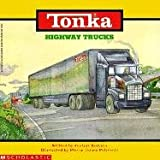 Korman, Justine: Highway Trucks (Tonka)