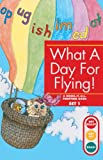 Erickson, Gina Clegg: What a Day for Flying (Turtleback School & Library Binding Edition) (Get Ready-Get Set-Read! (Pb))