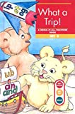 Foster, Kelli C.: What a Trip!: A Bring-It-All-Together Book: Set 2 (Get Ready-Get Set-Read! (Sagebrush))