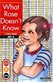 Erickson, Gina Clegg: What Rose Does Not Know: A First Book--Set 3 (Get Ready-Get Set-Read! (Sagebrush))