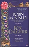 McKinley, Robin: Rose Daughter