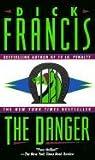 Francis, Dick: The Danger