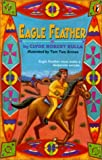 Bulla, Clyde Robert: Eagle Feather (Turtleback School & Library Binding Edition)