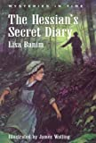 Banim, Lisa: Hessian's Secret Diary: Brooklyn N.Y. 1776
