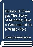 Oke, Janette: Drums of Change (Women of the West #12)