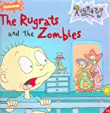 Wilson, Sarah: Rugrats and the Zombies (Rugrats (Simon & Schuster Library))