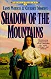 Morris, Lynn: Shadow of the Mountain (Cheney Duvall, MD #2)