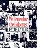 Adler, David A.: We Remember the Holocaust
