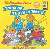 Berenstain, Stan: The Berenstain Bears Think Of Those In Need (Turtleback School & Library Binding Edition) (Berenstain Bears First Time Chapter Books (Prebound))