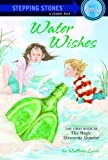 Loehr, Mallory: Water Wishes (Turtleback School & Library Binding Edition) (Magic Elements Quartet (Prebound))