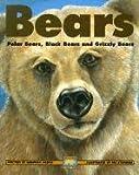 Hodge, Deborah: Bears (Turtleback School & Library Binding Edition) (Kids Can Press Wildlife)