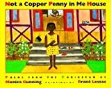 Gunning, Monica: Not a Copper Penny in the House
