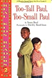 Hood, Susan: Too-Tall Paul, Too-Small Paul (Turtleback School & Library Binding Edition) (Real Kid Readers: Level 1)